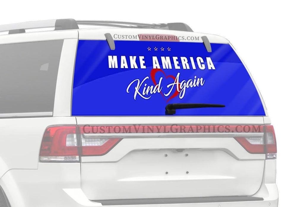 CVG Exclusive Rears Make America Kind Again Rear Window Graphic