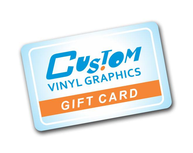 Custom Vinyl Graphics Gift Card Gift Card