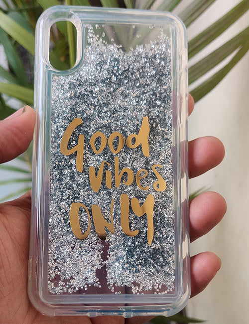 Silver Good Vibes Water Glitter Silicone Case For Iphone Xr