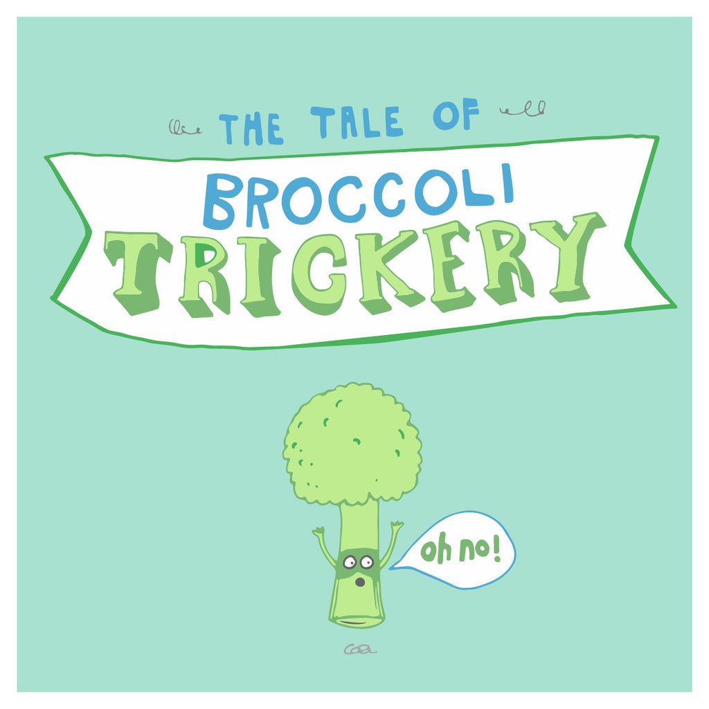 The Tale Of Broccoli Trickery