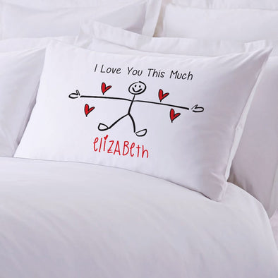 I Love You This Much Personalized Sleeping Pillowcase.