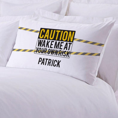 Personalized Caution Sleeping Pillowcase.