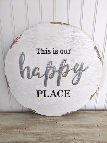 Happy Place Round Sign