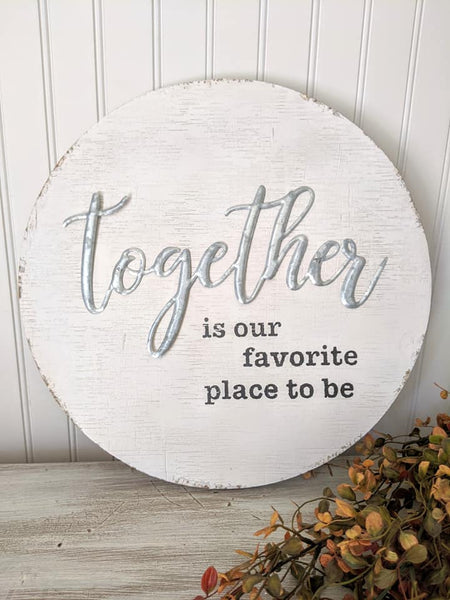 Together Round Wood Sign