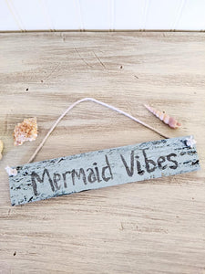 Mermaid Vibes Sign