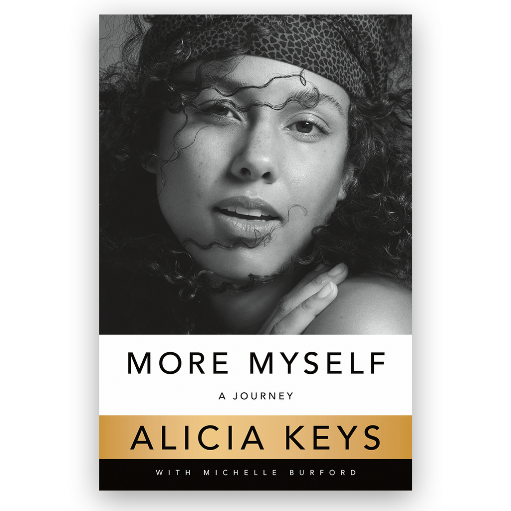 More Myself: A Journey - Alicia Keys