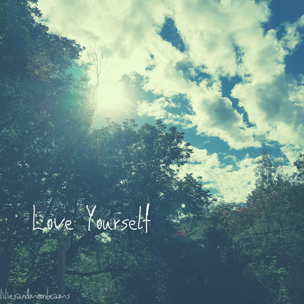 Thursday Thoughts - Love Yourself