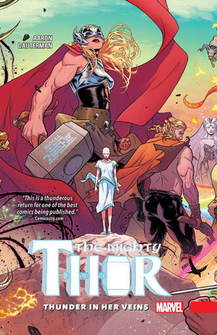 THE MIGHTY THOR THUNDER IN HER VEINS HC
