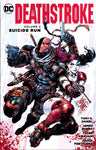 DEATHSTROKE VOLUME 03 SUICIDE RUN