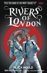RIVERS OF LONDON BLACK MOULD