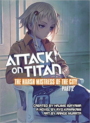 ATTACK ON TITAN THE HARSH MISTRESS OF THE CITY PART 2