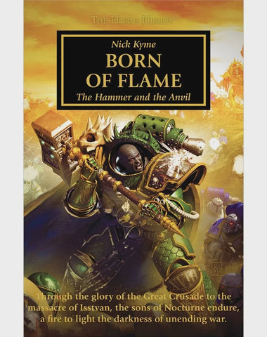 HORUS HERESY BORN OF FLAME BY NICK KYME