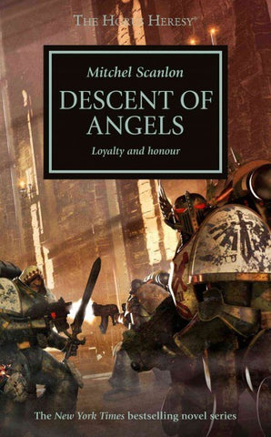 HORUS HERESY DESCENT OF ANGELS BY MITCHEL SCALON