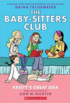 THE BABY-SITTERS CLUB VOLUME 01 KRISTY'S GREAT IDEA