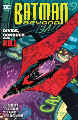 BATMAN BEYOND VOLUME 06 DIVIDE CONQUER AND KILL