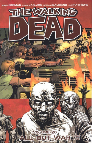 WALKING DEAD VOLUME 20 ALL OUT WAR PART ONE