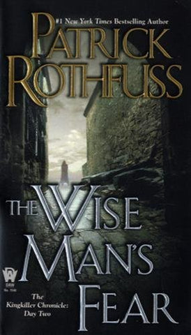 WISE MANS FEAR BY PATRICK ROTHFUSS