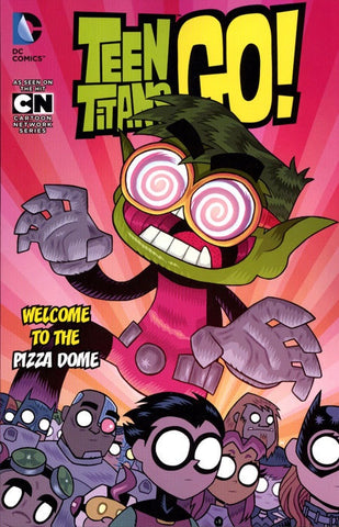 TEEN TITANS GO VOLUME 02 WELCOME TO THE PIZZA DOME