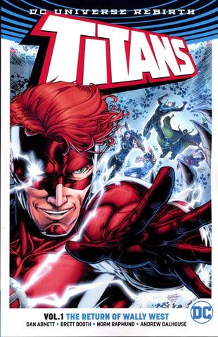TITANS VOLUME 01 THE RETURN OF WALLY WEST (REBIRTH)
