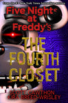FIVE NIGHTS AT FREDDY'S THE FOURTH CLOSET