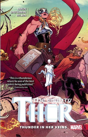 MIGHTY THOR VOLUME 01 THUNDER IN HER VEINS