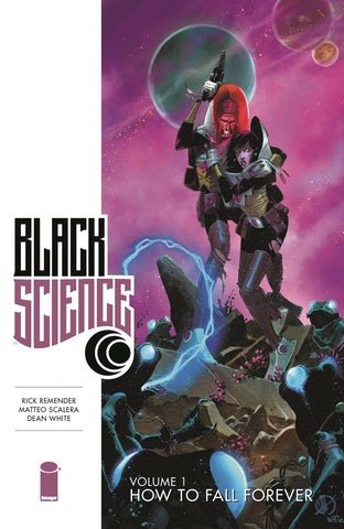 BLACK SCIENCE VOLUME 01 HOW TO FALL FOREVER