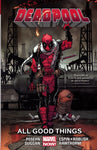 DEADPOOL VOLUME 08 ALL GOOD THINGS