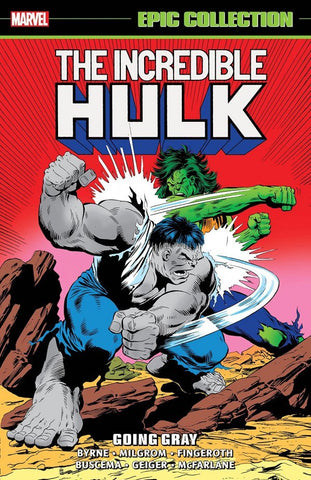 INCREDIBLE HULK EPIC COLLECTION GOING GRAY