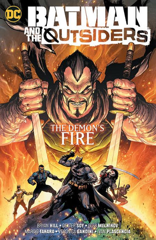 BATMAN & THE OUTSIDERS VOLUME 03 THE DEMONS FIRE