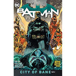BATMAN VOLUME 13 CITY OF BANE PART TWO HC