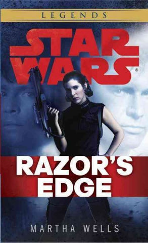 STAR WARS RAZOR'S EDGE BY MARTHA WELLS