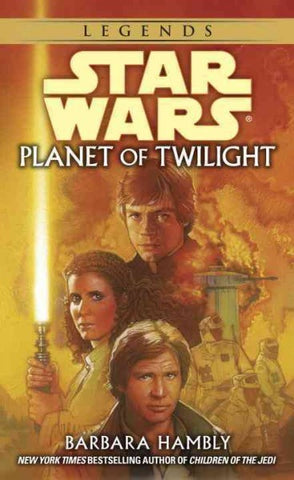 STAR WARS PLANET OF TWILIGHT BY BARBARA HAMBLY