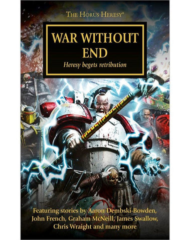 HORUS HERESY WAR WITHOUT END EDITED BY LAURIE GOULDING
