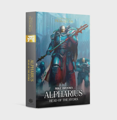 HORUS HERESY PRIMARCHS: ALPHARIUS HEAD OF THE HYDRA BY MIKE BROOKS HC