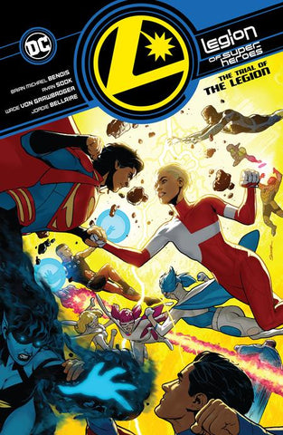 LEGION OF SUPER-HEROES VOLUME 2 TRIAL OF THE LEGION