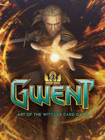 GWENT ART OF THE WITCHER CARD GAME HC