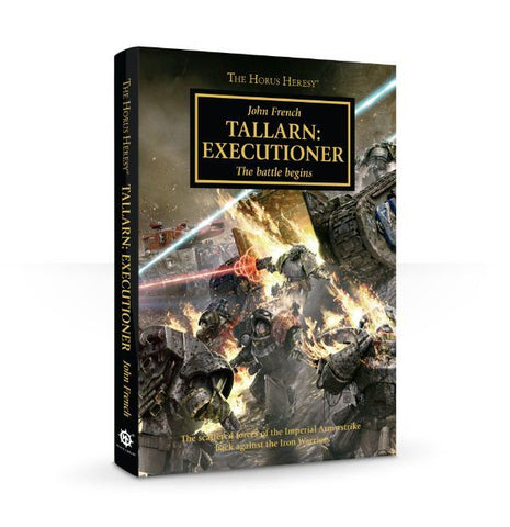 HORUS HERESY TALLARN: EXECUTIONER HC BY JOHN FRENCH