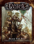 WARHAMMER FANTASY ROLEPLAY BLACK FIRE PASS