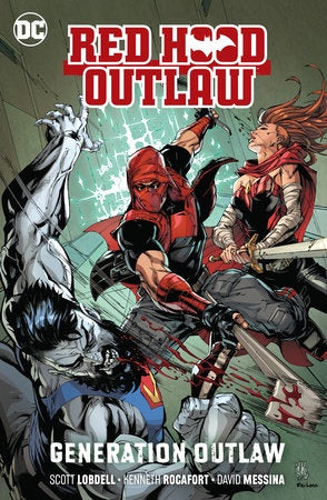 RED HOOD OUTLAW VOLUME 03 GENERATION OUTLAW