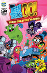 TEEN TITANS GO THEIR GREATEST HIJINKS