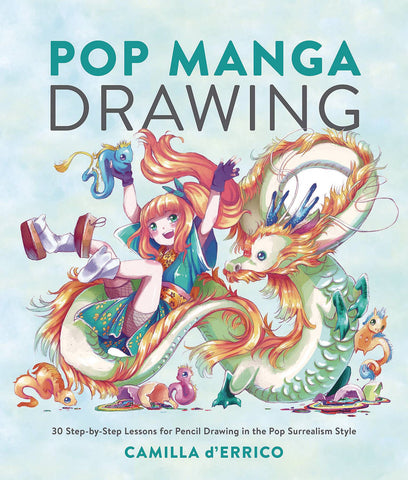 POP MANGA DRAWING 30 STEP BY STEP LESSONS