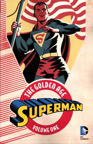 SUPERMAN THE GOLDEN AGE VOLUME 01