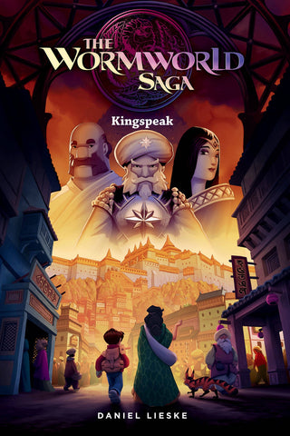 WORMWORLD SAGA VOLUME 03 KINGSPEAK