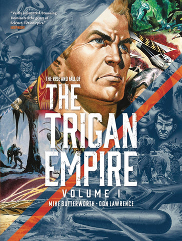THE RISE AND THE FALL OF THE TRIGAN EMPIRE