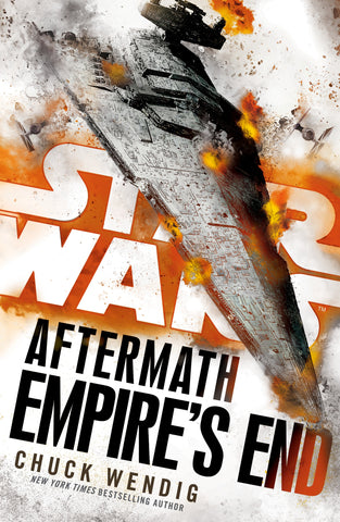 STAR WARS AFTERMATH EMPIRE'S END BY CHUCK WENDIG