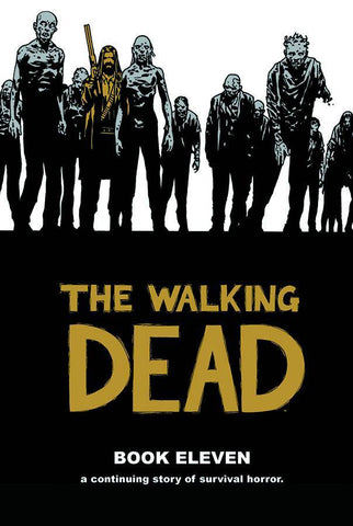 WALKING DEAD VOLUME 11 HC