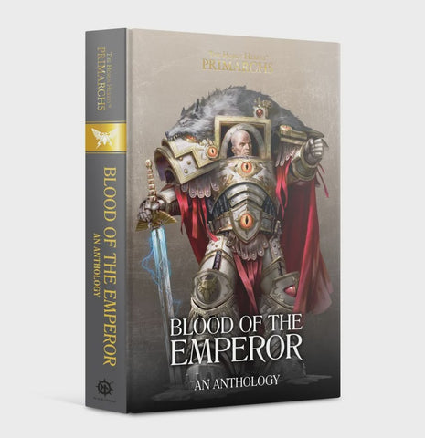 HORUS HERESY PRIMARCHS: BLOOD OF THE EMPEROR HC
