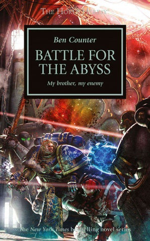 HORUS HERESY BATTLE FOR THE ABYSS BY BEN COUNTER