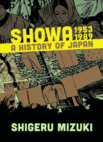 SHOWA A HISTORY OF JAPAN 1953 TO 1989