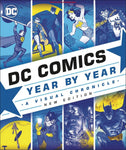 DC COMICS YEAR BY YEAR - A VISUAL CHRONICLE HC WITH SLIPCASE